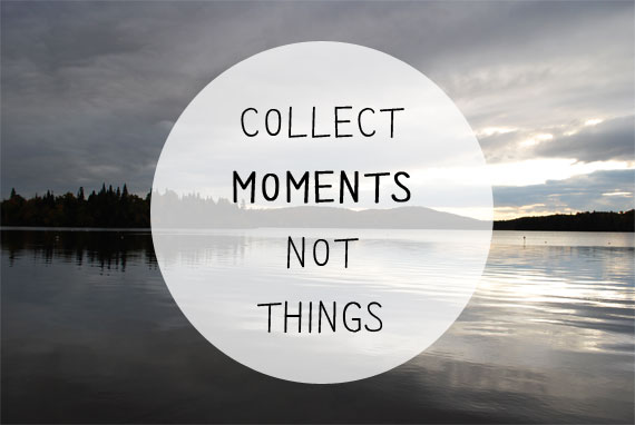 collect_moments_not_things